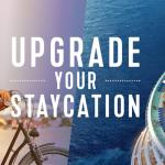 Upgrade Your Staycation with Royal Caribbean this Summer