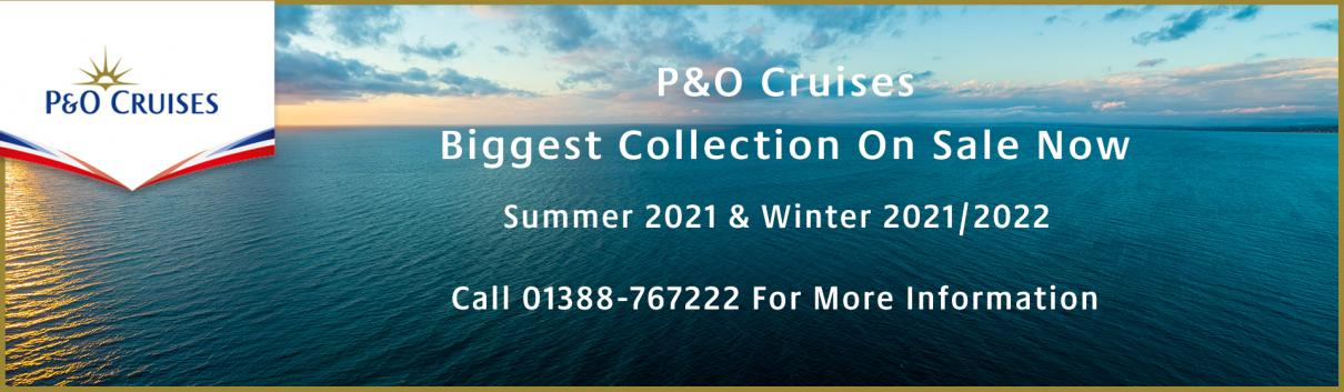 P&O Cruises Summer 2021 & Winter 2021/22 Launch