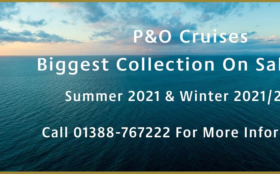 P&O Cruises Summer 2021 & Winter 2021/22 Launch